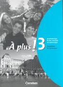 Cover-Bild zu À plus! 3. Handreichungen für den Unterricht von Wieners, Daniela