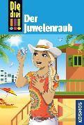 Cover-Bild zu Die drei !!!, 75, Tatort Hollywood 3: Der Juwelenraub (drei Ausrufezeichen) (eBook) von Vogel, Kirsten