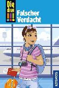 Cover-Bild zu Die drei !!!, 75, Tatort Hollywood 1: Falscher Verdacht (drei Ausrufezeichen) (eBook) von Vogel, Kirsten