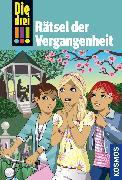 Cover-Bild zu Die drei !!!, 74, Rätsel der Vergangenheit (drei Ausrufezeichen) (eBook) von Vogel, Maja von