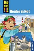 Cover-Bild zu Die drei !!!, 65, Heuler in Not von von Vogel, Maja
