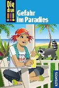 Cover-Bild zu Die drei !!!, 75, Tatort Hollywood 2: Gefahr im Paradies (drei Ausrufezeichen) (eBook) von Heger, Ann-Katrin