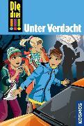 Cover-Bild zu Die drei !!! Unter Verdacht! (drei Ausrufezeichen) (eBook) von Vogel, Maja von