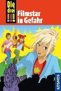 Cover-Bild zu Die drei !!!, 46, Filmstar in Gefahr (drei Ausrufezeichen) (eBook) von Wich, Henriette