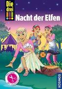 Cover-Bild zu Die drei !!!, Nacht der Elfen von Sol, Mira