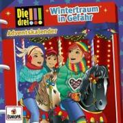Cover-Bild zu Die drei !!! - Wintertraum in Gefahr - Adventskalender von Sol, Mira