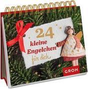 Cover-Bild zu 24 kleine Engelchen für dich von Groh Redaktionsteam (Hrsg.)