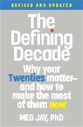Cover-Bild zu The Defining Decade (Revised) von Jay, Meg