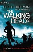 Cover-Bild zu The Walking Dead 2 von Kirkman, Robert