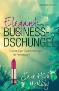 Cover-Bild zu Elegant durch den Business-Dschungel von McMurry, Jane Hight