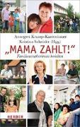 """Cover-Bild zu """"Mama zahlt!"""" von Kramp-Karrenbauer, Annegret (Hrsg.)"""