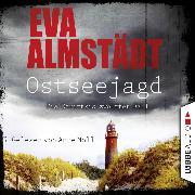 Cover-Bild zu Ostseejagd - Pia Korittkis zwölfter Fall - Kommissarin Pia Korittki 12 (Gekürzt) (Audio Download) von Almstädt, Eva