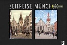 Cover-Bild zu Zeitreise München von Arz, Martin