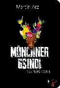 Cover-Bild zu Münchner Gsindl (eBook) von Arz, Martin