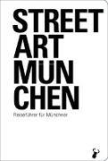 Cover-Bild zu Streetart München von Arz, Martin