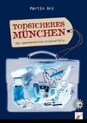 Cover-Bild zu Todsicheres München von Arz, Martin