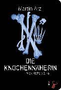 Cover-Bild zu Die Knochennäherin (eBook) von Arz, Martin