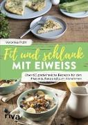 Cover-Bild zu Fit und schlank mit Eiweiß (eBook) von Pichl, Veronika