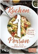 Cover-Bild zu Kochen für 1 Person mit dem Thermomix® (eBook) von Pichl, Veronika