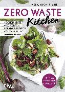 Cover-Bild zu Zero Waste Kitchen (eBook) von Pichl, Veronika