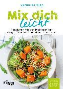 Cover-Bild zu Mix dich leicht (eBook) von Pichl, Veronika