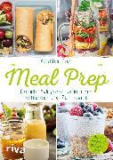 Cover-Bild zu Meal Prep - Gesunde Mahlzeiten vorbereiten, mitnehmen und Zeit sparen (eBook) von Pichl, Veronika