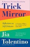 Cover-Bild zu Trick Mirror von Tolentino, Jia