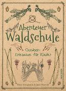Cover-Bild zu Abenteuer Waldschule von Houghton, Peter