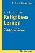 Cover-Bild zu Religiöses Lernen (eBook) von Lehner-Hartmann, Andrea