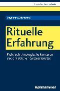 Cover-Bild zu Rituelle Erfahrung (eBook) von Odenthal, Andreas