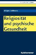 Cover-Bild zu Religiosität und psychische Gesundheit (eBook) von Hoffmann, Mirjam