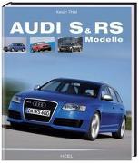 Cover-Bild zu Audi S & RS Modelle von Thiel, Kevin