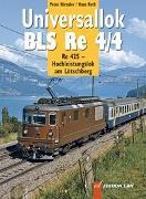 Cover-Bild zu Universallok BLS Re 4/4 von Hürzeler, Peter