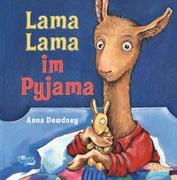 Cover-Bild zu Lama Lama im Pyjama von Dewdney, Anna