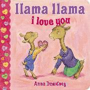 Cover-Bild zu Llama Llama I Love You von Dewdney, Anna