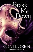 Cover-Bild zu Break Me Down (A Novella) (eBook) von Loren, Roni
