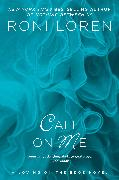 Cover-Bild zu Call on Me (eBook) von Loren, Roni