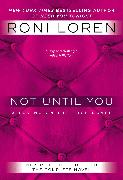 Cover-Bild zu Not Until You (eBook) von Loren, Roni