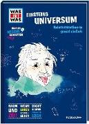 Cover-Bild zu WAS IST WAS Naturwissenschaften easy! Physik. Einsteins Universum von Baur, Dr. Manfred