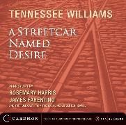 Cover-Bild zu A Streetcar Named Desire CD von Williams, Tennessee