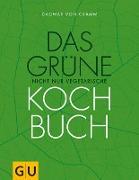 Cover-Bild zu Das grüne nicht nur vegetarische Kochbuch (eBook) von Cramm, Dagmar von