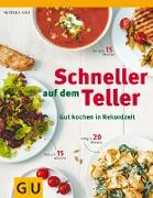 Cover-Bild zu Schneller auf dem Teller (eBook) von Ilies, Angelika