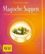 Cover-Bild zu Magische Suppen (eBook) von Grillparzer, Marion
