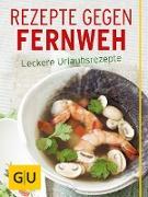 Cover-Bild zu Rezepte gegen Fernweh (eBook) von Stich, Nicole