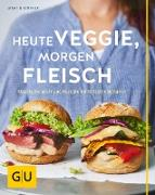 Cover-Bild zu Heute veggie, morgen Fleisch (eBook) von Kintrup, Martin