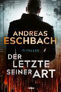 Cover-Bild zu Eschbach, Andreas: Der Letzte seiner Art