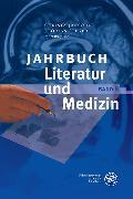 Cover-Bild zu Jansohn, Christa (Hrsg.): Jahrbuch Literatur und Medizin (eBook)
