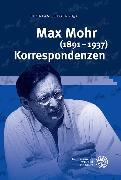 Cover-Bild zu Steger, Florian (Hrsg.): Max Mohr (1891-1937) Korrespondenzen (eBook)