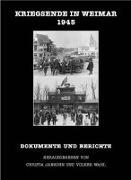 Cover-Bild zu Jansohn, Christa (Hrsg.): Kriegsende in Weimar 1945