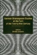 Cover-Bild zu Jansohn, Christa: German Shakespeare Studies at the Turn of the Twenty-First Century